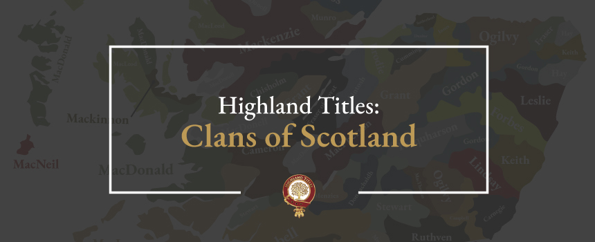 Clan Macgregor History Crest Clans Myths More Highland Titles
