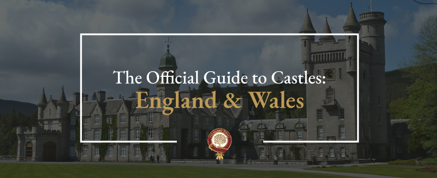 Guide to England and Wales' Castles