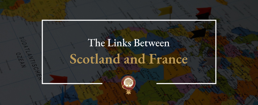 The Links Between Scotland and France