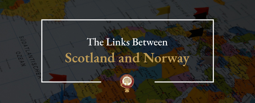 The Links Between Scotland and Norway