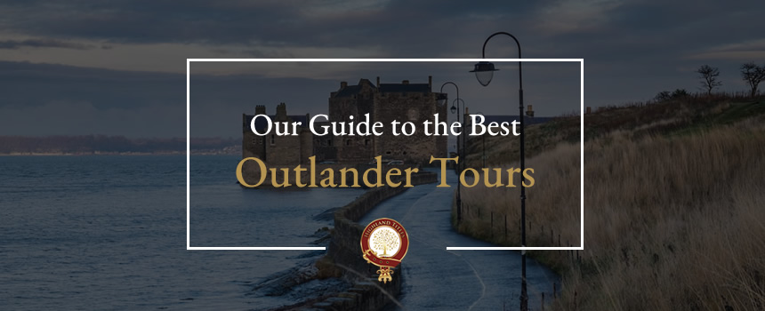 Our Guide to the best Outlander Tours